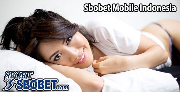 sbobet mobile indonesia | sbobetmobile apk
